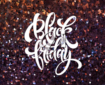 Black Friday banner vector template with glitter effect. Black Friday calligraphi? lettering on glitter shiny background. Sparkle confetti texture. Sale advertising poster design with shining backdrop