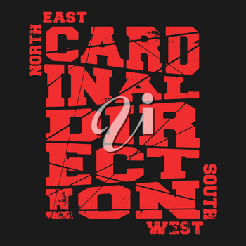 T-shirt print design. Cardinal direction vintage stamp, poster. Printing and badge applique label t-shirts, jeans, casual wear. Vector illustration.