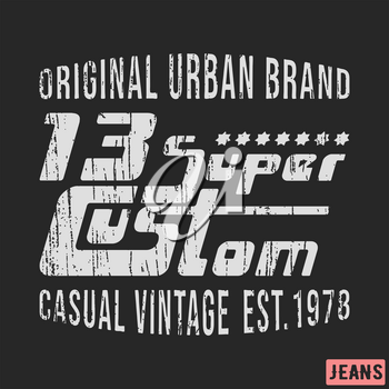 T-shirt print design. 13 super custom vintage stamp. Printing and badge, applique, label, t shirts, jeans, casual and urban wear. Vector illustration.