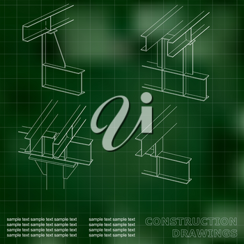 3D metal construction. The beams and columns. Cover, background for inscriptions. Construction drawings. Green. Grid