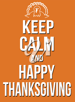Keep calm and happy thanksgiving poster, vector illustration