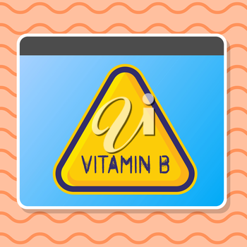 Writing note showing Vitamin B. Business concept for Highly important sources and benefits of nutriments folate Blank Yellow Embossed Triangle with Border as Web Button In Screen