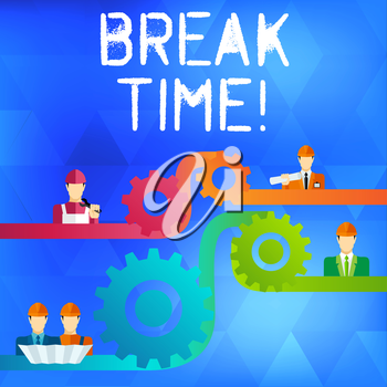 Text sign showing Break Time. Business photo text scheduled time when workers stop working for brief period Cog Gear Setting Icon Connecting Men from Different Professional Character