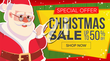 Christmas Sale Banner With Santa Claus Vector. Discount Up To 50 Off. Marketing Advertising Design Illustration. Design For Xmas Party Poster, Brochure, Card, Shop Discount