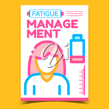 Fatigue Management Creative Promo Poster Vector. Discharged Battery, Chronic Exhausted And Fatigue Woman Advertising Banner. Stress And Concept Template Stylish Colorful Illustration