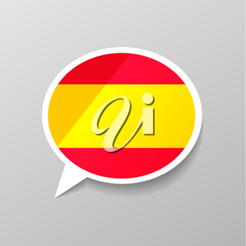 Bright glossy sticker in speech bubble shape with Spain flag, spanish language concept on gray