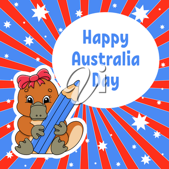Greeting color square card. Happy Australia Day. Cute cartoon platypus holds a pencil in its paws. January 26th. Funny character. Vector illustration on a colored background.