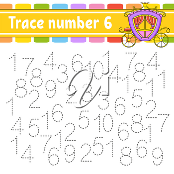 Trace number 6. Handwriting practice. Learning numbers for kids. Education developing worksheet. Activity page. Game for toddlers and preschoolers. Isolated vector illustration in cute cartoon style.